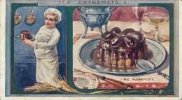 Chromos Réf. C726. Au Planteru De Caiffa - Les Entremets - Riz Alexandre - Chef, Toque - Trade Cards
