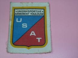 Ecusson  Tissu   USAT Union Sportive Armement  Toulouse  U S A T  A Coudre - Scudetti In Tela