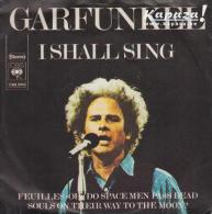 Art GARFUNKEL - I Shall Sing/Feuilles-Oh/Do Space Men Pass Dead Souls On Their Way To The Moon? - Disco, Pop