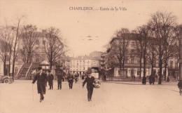 """CHARLEROI Nels  ACP Non-écrite   """"Entrée De La Ville    """"  Animée  RARE   Voir Scans - Charleroi"""