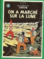 LES AVENTURES DE TINTIN    ON A MARCHE SUR LA LUNE    - DESSIN DE HERGE - Comics