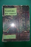 PFH/16 Baden-Powell SCAUTISMO PER RAGAZZI Ed.Ancora 1962/SCOUT - Giochi