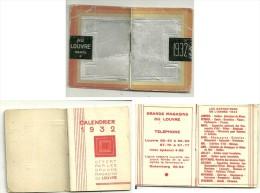 1932 - Petit Calendrier Offert Par Les GRANDS MAGASINS DU LOUVRE   - IMPRIMERIE TOLMER - Calendarios