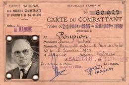 CARTE DU COMBATTANT (officielle :délivrée Par L' OFFICE NATIONAL DES ANCIENS COMBATTANTS - Other Collections