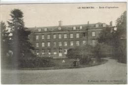 CPA LE NEUBOURG (Eure) - Ecolle D'Agriculture - Le Neubourg