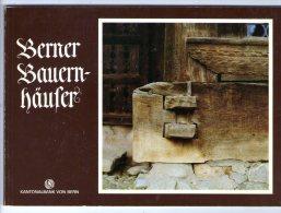 Berner Bauern Häufer , 36 Pages , Trés Nombreuses Photographies , K. Aerni , Fotos : R. Krebs , Frais Fr : 1.60€ - Suisse