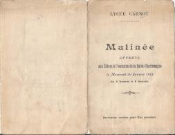 Programme De La Fête De La St-Charlemagne - Lycée Carnot à Paris - Janvier 1913 - Programmes