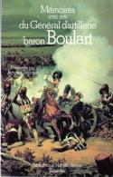 C1 NAPOLEON Memoires GENERAL BARON BOULART Artillerie BIBLIOTHEQUE NAPOLEONIENNE - Francese