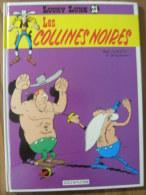 BD - LUCKY LUKE - DUPUIS 1991 - LES COLLINES NOIRES - MORRIS / RENE GOSCINNY - Lucky Luke