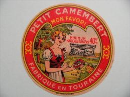 Etiquette Petit Camembert Ancienne - Mon Favori - Marque Turona - Touraine  A Voir ! - Fromage