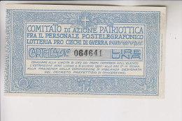 Biglietto Lotteria 1920 Comitato Di Azione Patriottica Postelegrafonici - Biglietti Della Lotteria