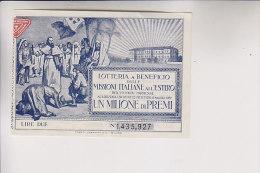 Biglietto Lotteria 1923 Di Beneficio Missioni Italiane All'Estero - Biglietti Della Lotteria
