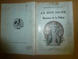 LE BOIS SACRE    Monsieur De La Palisse - Théâtre