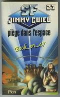 """(06946) Jimmy Guieu """"Piège Dans L´espace"""" Ed Plon Science Fiction N° 27. 1982. - Plon"""