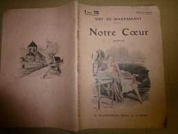 NOTRE COEUR  Par Guy De Maupassant - Livres, BD, Revues