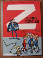 BD - SPIROU ET FANTASIO - FRANCE LOISIRS 1982 - N°15 Z COMME ZORGLUB - FRANQUIN / JIDEHEM / GREG - Spirou Et Fantasio