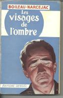 BOILEAU-NARCEJAC - Les Visages De L'ombre - Ed DENOEL - 1953 - Denoel, Coll. Policière