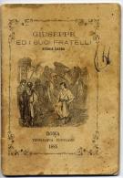 Libricino - Giuseppe Ed I Suoi Fratelli - Storia Sacra 1885 - Images Religieuses