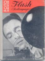 FLASH (RELAMPAGO) FOTO BIBLIOTECA - F. W. FRERK EDICIONES OMEGA BARCELONA 63 PAGINAS - Livres, BD, Revues
