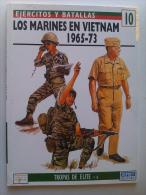 Libro: Los Marines En Vietnam. 1965-1973. 1995. España. Colección: Ejércitos Y Batallas. Tropas De Élite. - Español