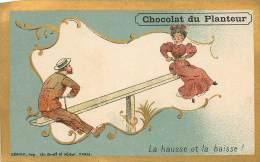 Chromos Réf. C952. Chocolat Du Planteur - La Hausse Et La Baisse - Tape Cul - Chocolat
