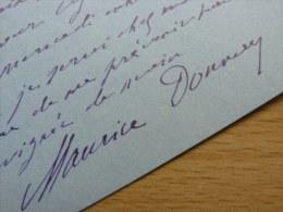 Maurice DONNAY [1859-1945], Auteur Dramatique ACADEMIE FRANCAISE - Autographe - Autographs