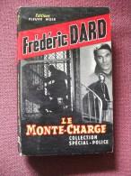 Dard Pseudo San Antonio Le  Monte Charge 1961 Fleuve Noir Policier - Fleuve Noir