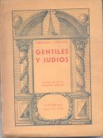 ABRAHAM CORALNIK - GENTILES Y JUDIOS - TRADUCCION DEL IDISCH DE SALOMON RESNICK - EDITOR MANUEL GLEIZER BUENOS AIRES AÑO - Philosophie & Religion