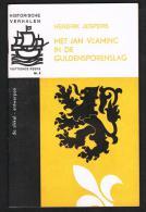 HISTORISCHE VERHALEN -  MET JAN VLAMINC IN DE GULDENSPORENSLAG  N° 2 - 1967 - 32 BLZ - Histoire
