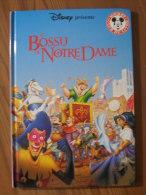 DISNEY PRESENTE - MICKEY CLUB DU LIVRE - LE BOSSU DE NOTRE-DAME - 1997 LE LIVRE DE PARIS / HACHETTE - Livres, BD, Revues