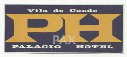 VILA Do CONDE ♦ PALACIO HOTEL ♦ PORTUGAL ♦ VINTAGE LUGGAGE LABEL - Hotel Labels