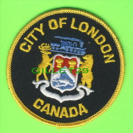 ÉCUSSON EN TISSU - BADGE - CITY OF LONDON, ONTARIO, CANADA - - Patches
