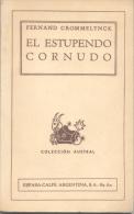 EL ESTUPENDO CORNUDO - FERNAND CROMMELYNCK - COLECCION AUSTRAL ESPASA-CALPE ARGENTINA S.A. - Théâtre