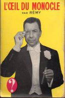 L'œil Du Monocle Par Rémy - Le Point D'interrogation Hachette, 1962 - Hachette - Point D'Interrogation