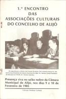 Alijó - 1º Encontro Das Associações Culturais Do Concelho. Vila Real (4 Scans) - Boeken, Tijdschriften, Stripverhalen