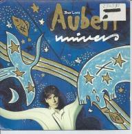 "45 Tours SP - JEAN LOUIS AUBERT - VIRGIN 90607 -  "" UNIVERS "" + 1 - Vinyles"