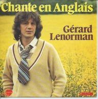 "45 Tours SP - GERARD LENORMAN  - CARRERE 49445   "" CHANTE EN ANGLAIS "" + 1 - Vinyles"