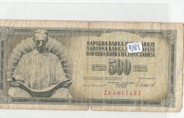 Billets - B888 - Yougoslavie   - Billet 500 Dinara 1981 ( Type, Nature, Valeur, état... Voir 2scans) - Yugoslavia