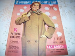 FEMMES D´AUJOURD´HUI N° 592 DU 6 SEPTEMBRE 1956 AVEC PATRON - Mode