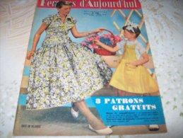 FEMMES D´AUJOURD´HUI N° 580 DU 14 JUIN 1956 AVEC PATRON - Mode