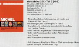 MICHEL West-Africa H-Z Band 5 II Catalogue 2013 New 74€ Kamerun Liberia Mali Senegal Mauretanien Sierra Leone Togo Verde - Télécartes