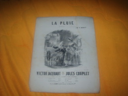 ANCIENNE PARTITION  LA PLUIE ROMANCE A MME F. BENOIT / PAROLES DE VICTOR JACQUART MUSIQUE DE JULES COUPLET DATE ? - Partituren