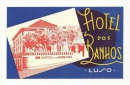 LUSO ♦ HOTEL Dos BANHOS ♦ PORTUGAL ♦ VINTAGE LUGGAGE LABEL ♦ 2 SCANS - Etiquettes D'hotels