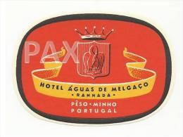 PÊSO - MINHO ♦ HOTEL ÁGUAS De MELGAÇO - RANHADA ♦ PORTUGAL ♦ VINTAGE LUGGAGE LABEL ♦ 2 SCANS - Etiquettes D'hotels
