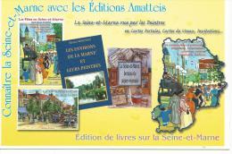 Carte Publicitaire Connaître La Seine Et Marne Avec Les éditions Amatteis - Cpm Dos Imprimé Liste Des Livres - Date 77 - France
