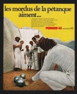 Pub Papier 1973 Alcool Boisson Anisette PERNOD 45 Les Mordus De La Pétanque Jeux De Boule - Advertising