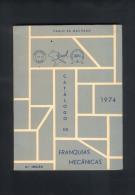 1974 Catalogue Portogallo EMA  FREISTEMPEL AFFRANCATRICE FRANQUIAS MECANICAS  Pagine Pages 120 - Unclassified