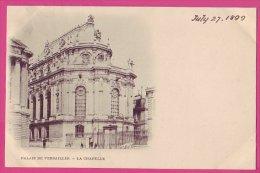 PC1576 Postcard La Chapelle, Versailles, France, 1899 - Versailles (Château)