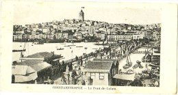 Constantinople - Le Pont De Galata - Turquie