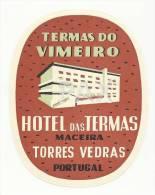 MACEIRA - TORRES VEDRAS ♦ HOTEL Das TERMAS Do VIMEIRO ♦ PORTUGAL ♦ VINTAGE LUGGAGE LABEL ♦ 2 SCA - Etiquettes D'hotels
